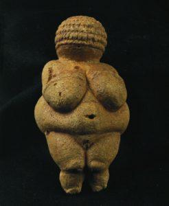 Venus of Willendorf, 24000 BCE to 22000 BCE Naturhistorisches Museum, Vienna, Austria